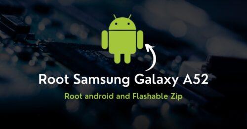 Root Samsung Galaxy A52